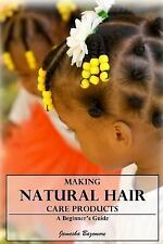 Making Natural Hair Care Products - a Beginner's Guide by Jamesha Bazemore...