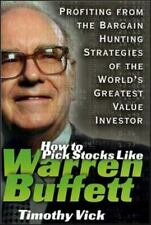 How to Pick Stocks Like Warren Buffett: Profiting from the Bargain Hunting Strat