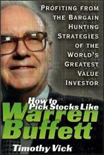 How to Pick Stocks Like Warren Buffett: Profiting from the Bargain Hunting Strat