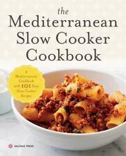 Mediterranean Slow Cooker Cookbook: A Mediterranean Cookbook with 101 Easy Slow