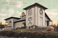Postcard College of Fine Arts U.S.C. @ Garvanza in Los Angeles California~112107