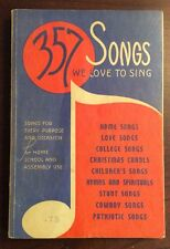 357 Songs We Love To Sing (1938, Softcover) Milder-Collier SheetNoteMusic.com
