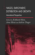 NEW Wages, Employment, Distribution and Growth: International Perspectives