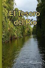 El Tesoro Del Rio by Hector Briceno (2014, Paperback, Large Type)