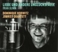 DOMINIQUE & JOURIST QUARTETT HORWITZ - LIEBE UND ANDERE UNGLÜCKSFÄLLE CD NEU