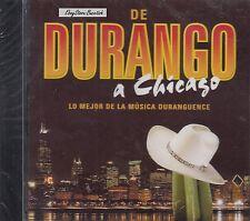 De Durango A Chicago Lo Mejor De La Musica Duranguense CD New Nuevo Sealed
