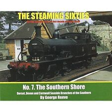 The Steaming Sixties: The Southern Shore: No. 7 by George Reeve