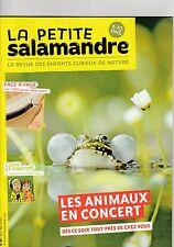 La petite salamandre revue nature  6 -10 ans N°99 avril 2015