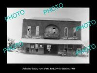 OLD LARGE HISTORIC PHOTO OF PALESTINE TEXAS, THE BEST SERVICE STATION c1930