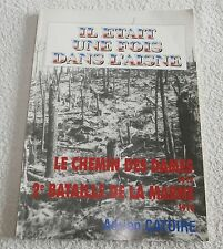 Il était une fois dans l'Aisne/le chemin des dames/bataille de la marne/catoire