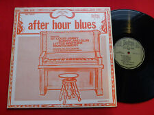 AFTER HOUR BLUES v/a ST. LOUIS JIMMY sunnyland slim LITTLE BROTHER MONTGOMERY nm