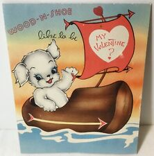 """Vtg Valentines Day Card Dutch Dog in Boat """"Wood-N-Shoe Like To Be My Valentine?�"""