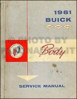 1961 Buick Body Shop Manual LeSabre Invicta 225 Electra Original Service Repair