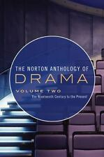 The Norton Anthology of Drama : The Nineteenth Century to the Present (2009, Pa…