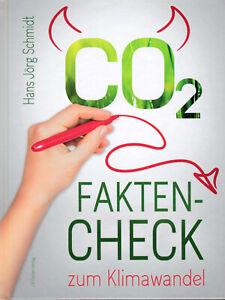 CO2: Fakten-Check zum Klimawandel (Buch) Hans Jörg Schmidt
