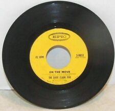 45 Record The Dave Clark Five On The Move/Catch Us If You Can