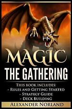 Magic the Gathering : 3 Manuscripts - Rules and Getting Started, Strategy Gui...