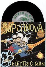 """Supernova """"Electric Man"""" 7"""" Man or Astro-Man? Servotron Aquabats OOP"""