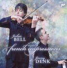 "JOSHUA BELL/JEREMY DENK ""FRENCH IMPRESSIONS"" CD NEU"