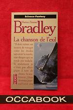 La romance de Ténébreuse : La Chanson de l'exil - Marion Zimmer Bradley TBE