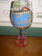 """LOLITA WINE GLASS- #1 GRANDPA-15OZ.""""HERE'S TO YOU GRANDPA"""" NEW IN BOX"""