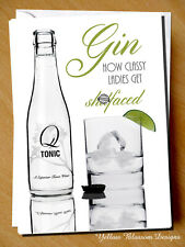 Funny Birthday Christmas Greeting Card Gin G&T Drinking Friend Mum Sister Ladies