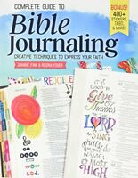 Complete Guide to Bible Journaling: Creative Techniques to Express Your Faith…