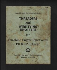 SUNSHINE THREADERS FOR PICKUP BALER OPERATING INSTRUCTIONS [poor condition]