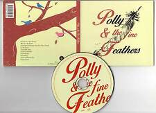 POLLY & THE FINE FEATHERS (CD Digipack) 2015