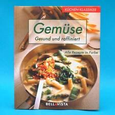 Gemüse | Gesund und raffiniert | Küchen-Klassiker | Bellavista 2003