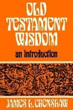 Old Testament Wisdom : An Introduction by James L. Crenshaw (1981, Paperback)