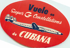 Super G Constellations ~CUBANA AIRLINE - CUBA~ Great Old Airline Luggage Label