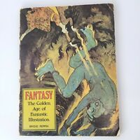 Fantasy The Golden Age of Fantastic Illustration By Brigid Peppin 1976 Paperback