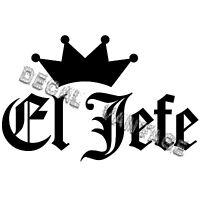 El Jefe Text Crown Vinyl Sticker Decal JDM Race Drift - Choose Size & Color