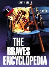 Braves Encyclopedia (Baseball Encyclopedias Of Nort)