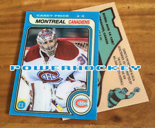 Custom CAREY PRICE Legends 1979-80 OPC Style High Quality card only 31 made!