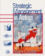 Strategic Management in Action (2nd Edition), Mary Coulter, New Book