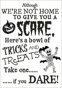 Here's a bowl of tricks and treat, take one .. Happy Halloween sign, decorations