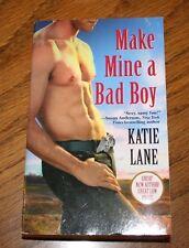 Make Mine A Bad Boy Katie Lane