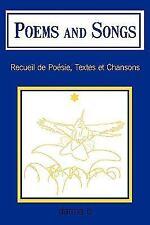 Poems and Songs : Recueil de Poésie, Textes et Chansons by Darma B (2009,...