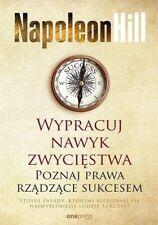 Wypracuj nawyk zwycięstwa Poznaj prawa rządzące Hill Napoleon