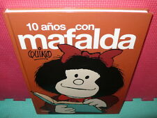 10 Años con Mafalda (lumen Gráfica) tapa dura – 10 Ene 2008