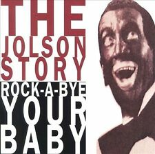 The Jolson Story, Pt. 2 (Rock-A-Bye Your Baby) by Al Jolson (CD, Sep-1995) NEW