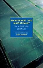 Manservant and Maidservant (New York Review Books Classics) by Ivy Compton-Burn