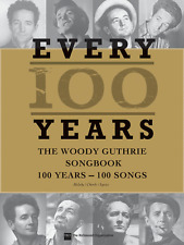 WOODY GUTHRIE-EVERY 100 YEARS--MELODY/CHORDS/LYRICS-MUSIC BOOK-BRAND NEW ON SALE
