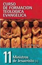 CFT 11 - Ministros de Jesucristo Vol. 1 by Jose F. Martinez (2013, Paperback)