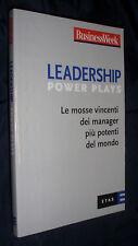 Leadership Power Plays. Le mosse vincenti dei manager più potenti del mondo