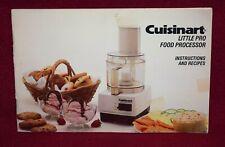Cuisinart Little Pro Food Processor Instructions Manual & Recipes Book Cookbook