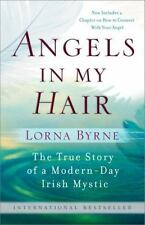 Angels in My Hair by Lorna Byrne (2011, Paperback)