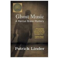 Ghost Music by Patrick Linder (2001, Paperback)